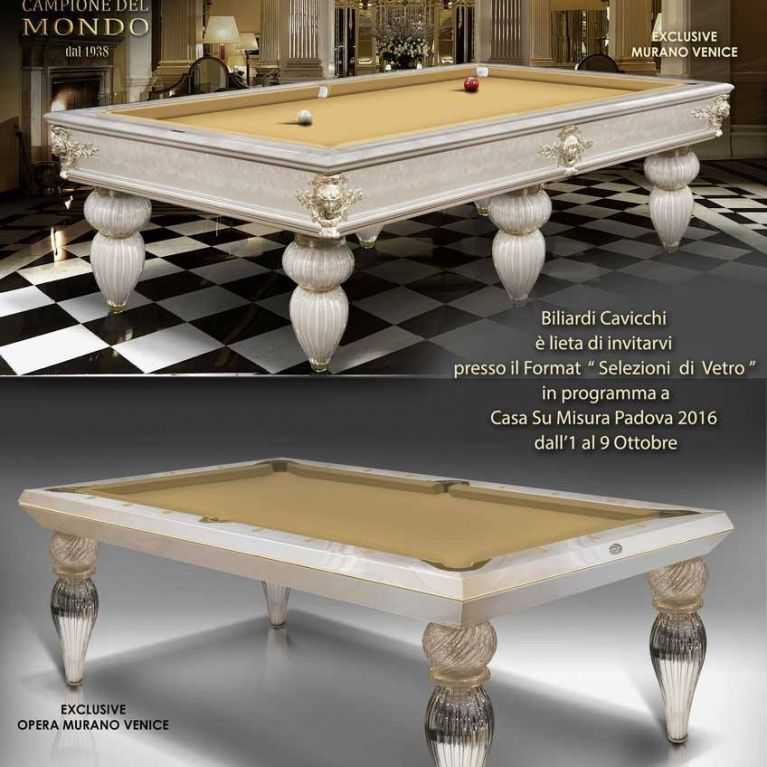 "Cavicchi billiards at "" Casa su Misura "" Padova Fair at the "" Selezioni di Vetro "" Exposition scheduled from  1 to the 9 of October 2016 in the hall 8"